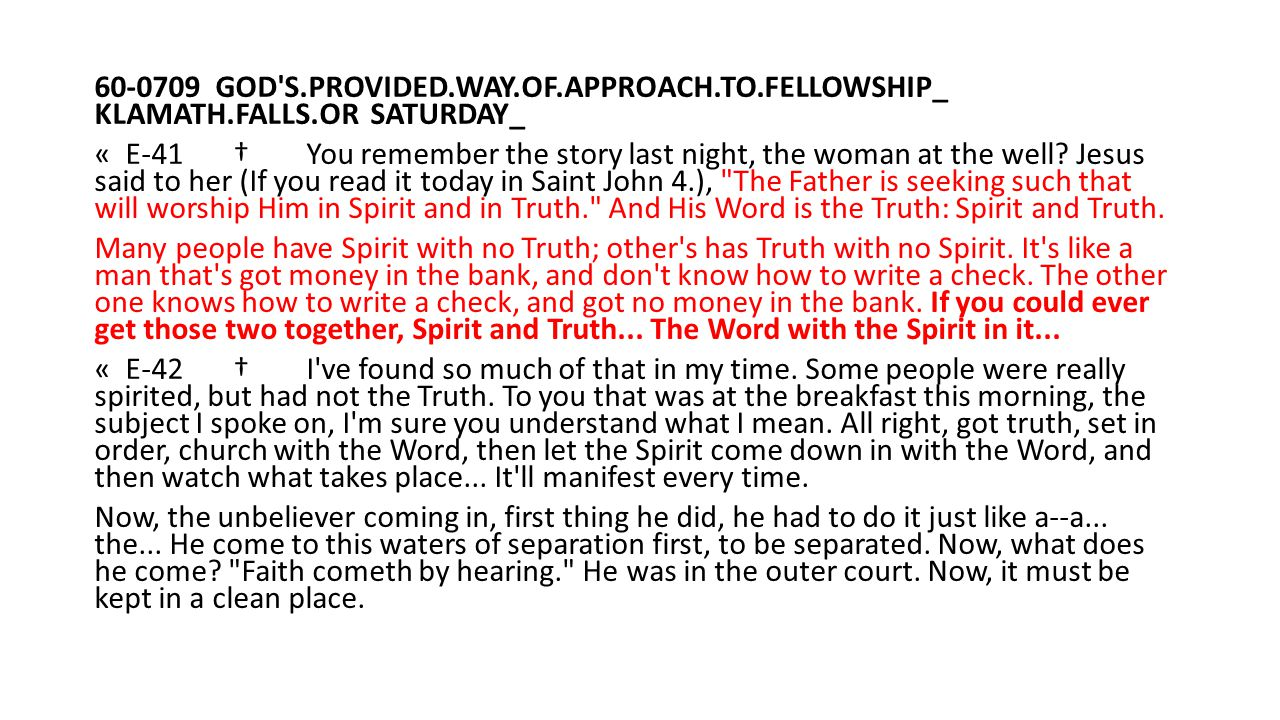 60-0709 GOD S. PROVIDED. WAY. OF. APPROACH. TO. FELLOWSHIP_ KLAMATH