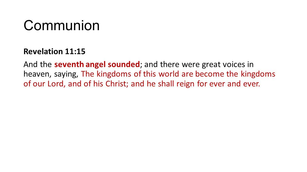 Communion Revelation 11:15