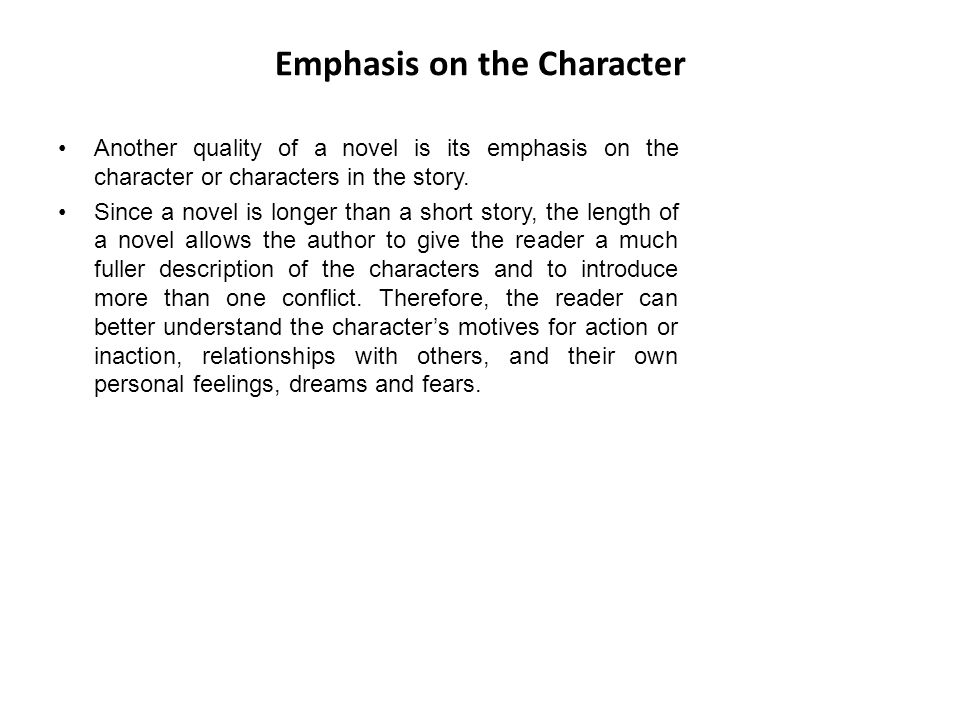 Emphasis on the Character