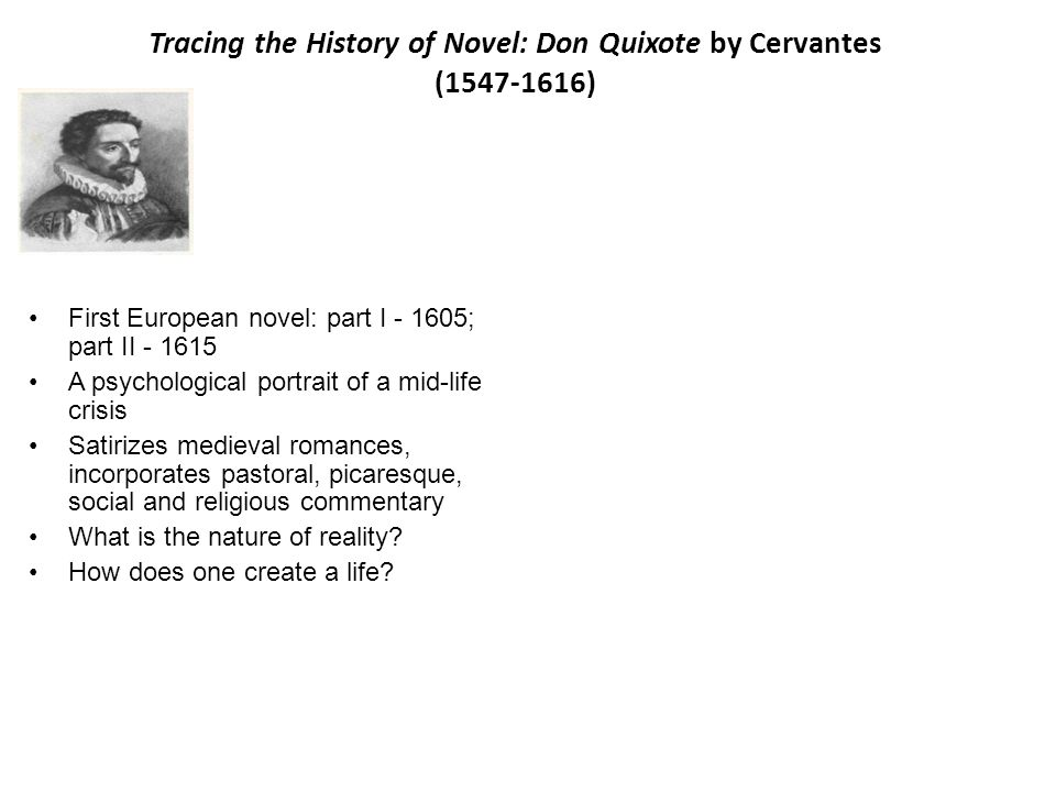 Tracing the History of Novel: Don Quixote by Cervantes (1547-1616)