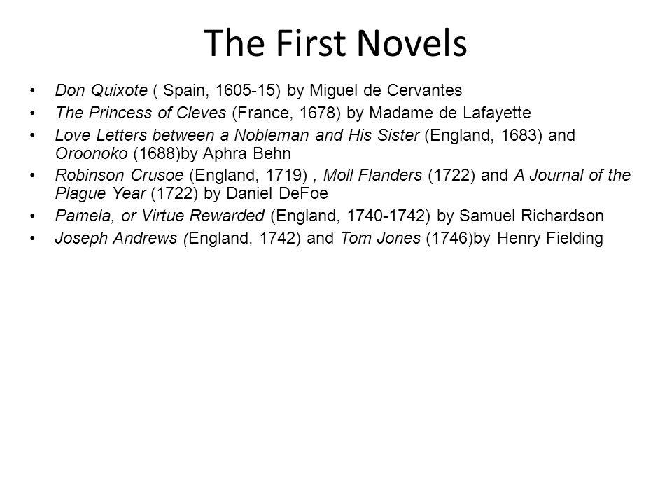 The First Novels Don Quixote ( Spain, 1605-15) by Miguel de Cervantes