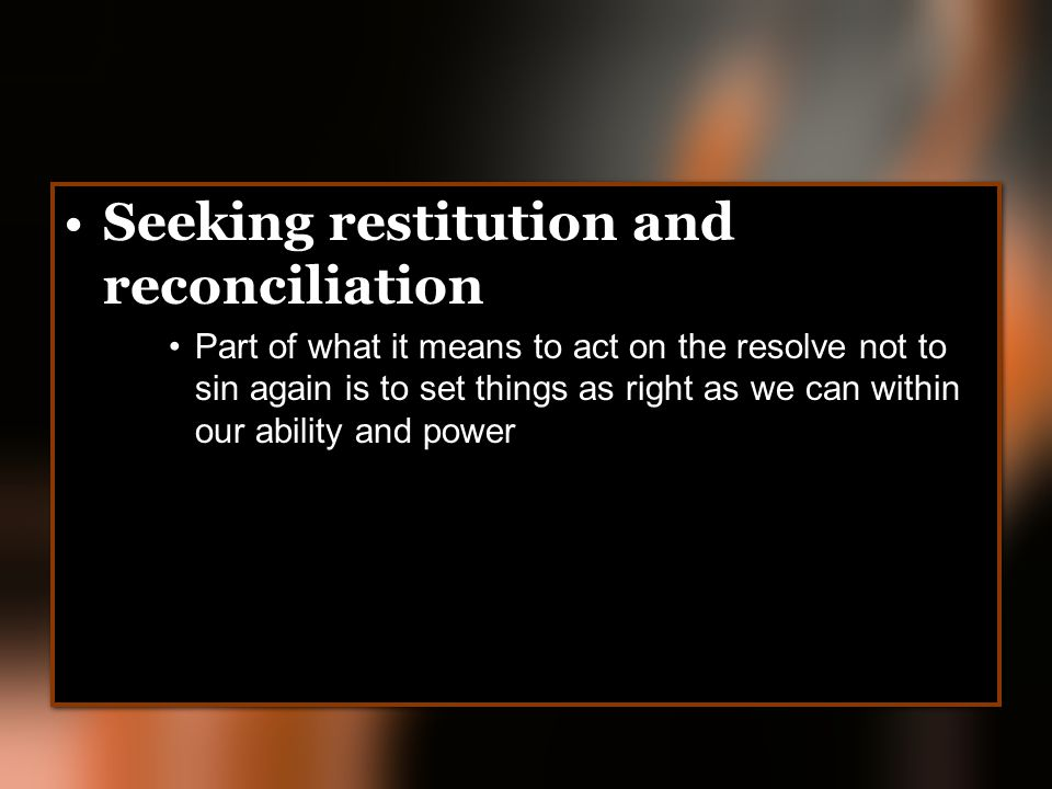 Seeking restitution and reconciliation