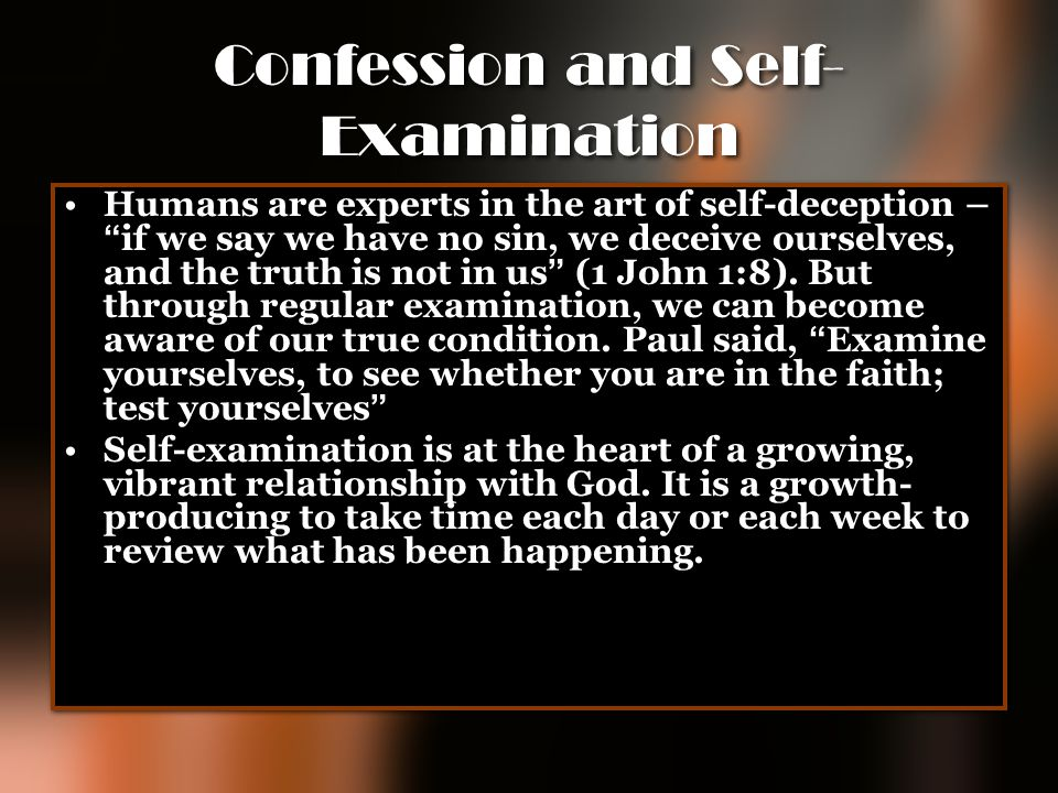 Confession and Self-Examination