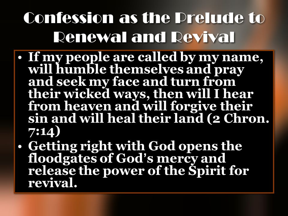 Confession as the Prelude to Renewal and Revival