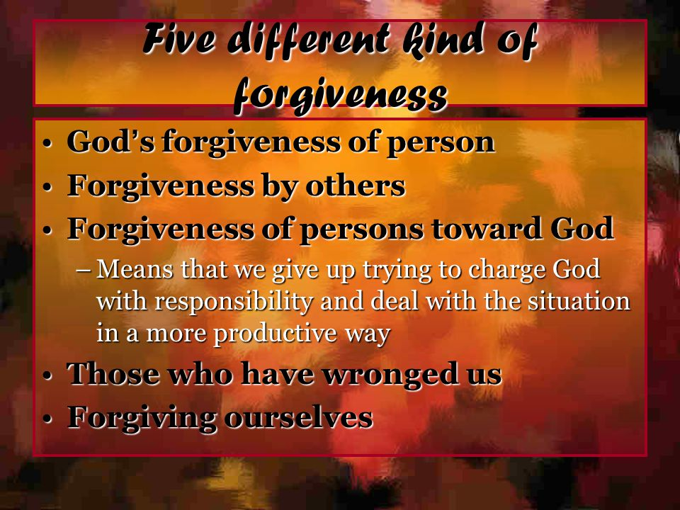 Five different kind of forgiveness
