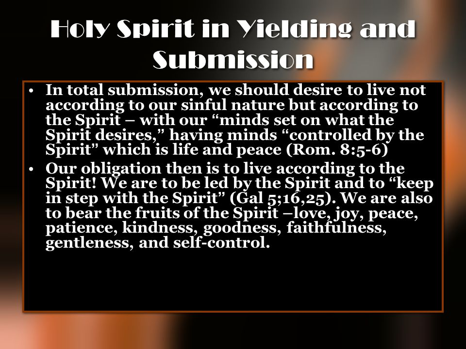 Holy Spirit in Yielding and Submission