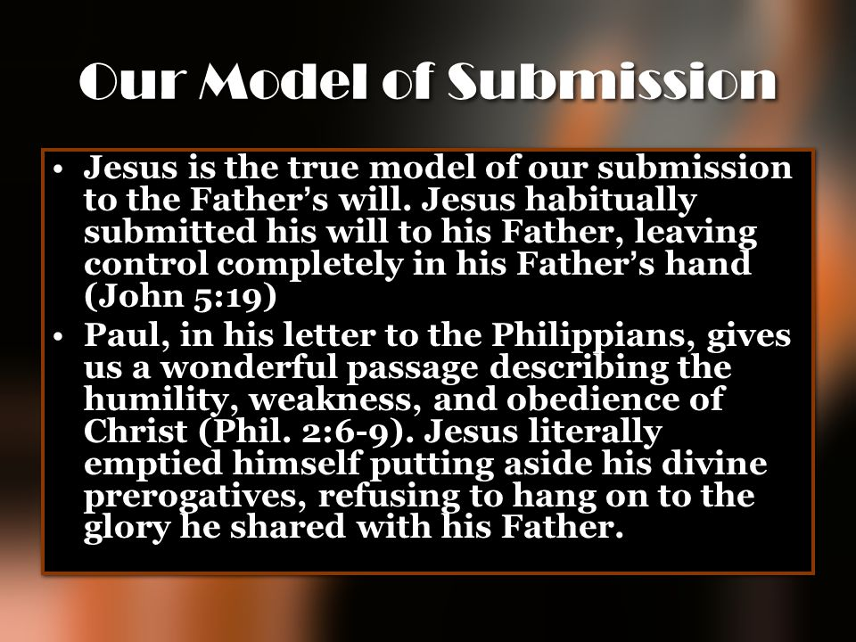 Our Model of Submission