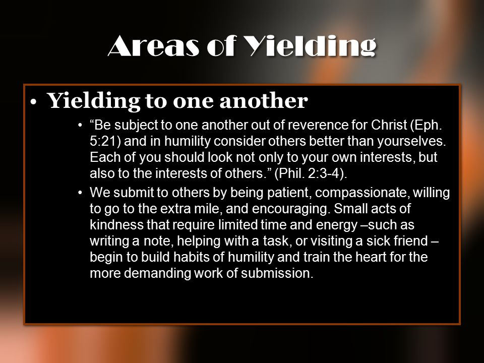 Areas of Yielding Yielding to one another