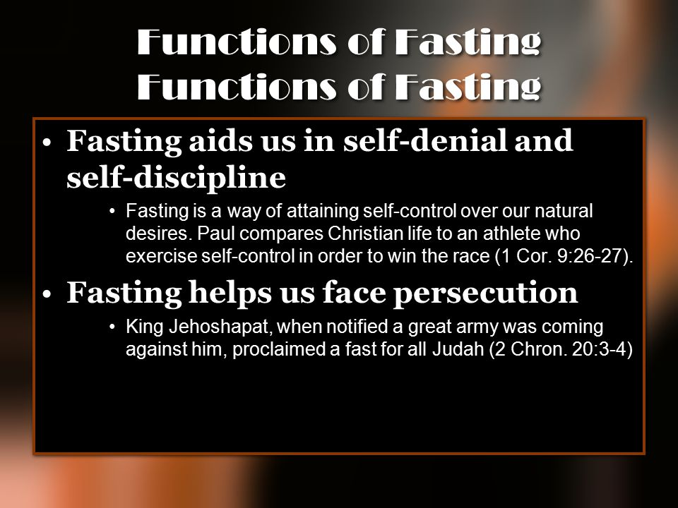 Functions of Fasting Functions of Fasting