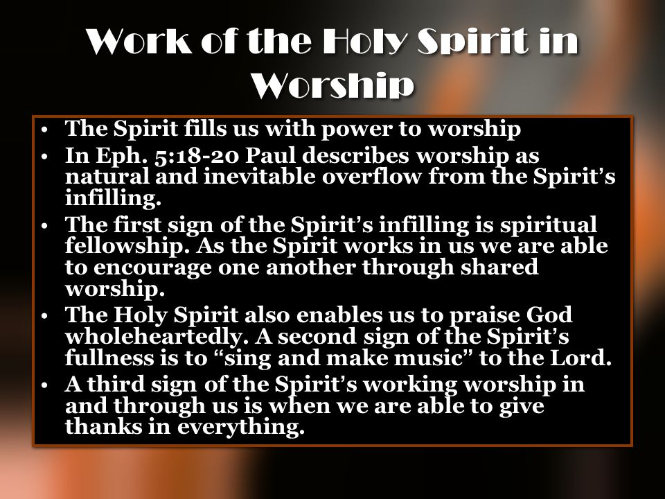 Work of the Holy Spirit in Worship