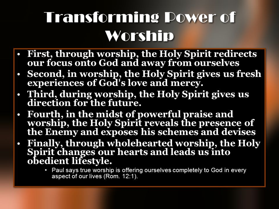 Transforming Power of Worship