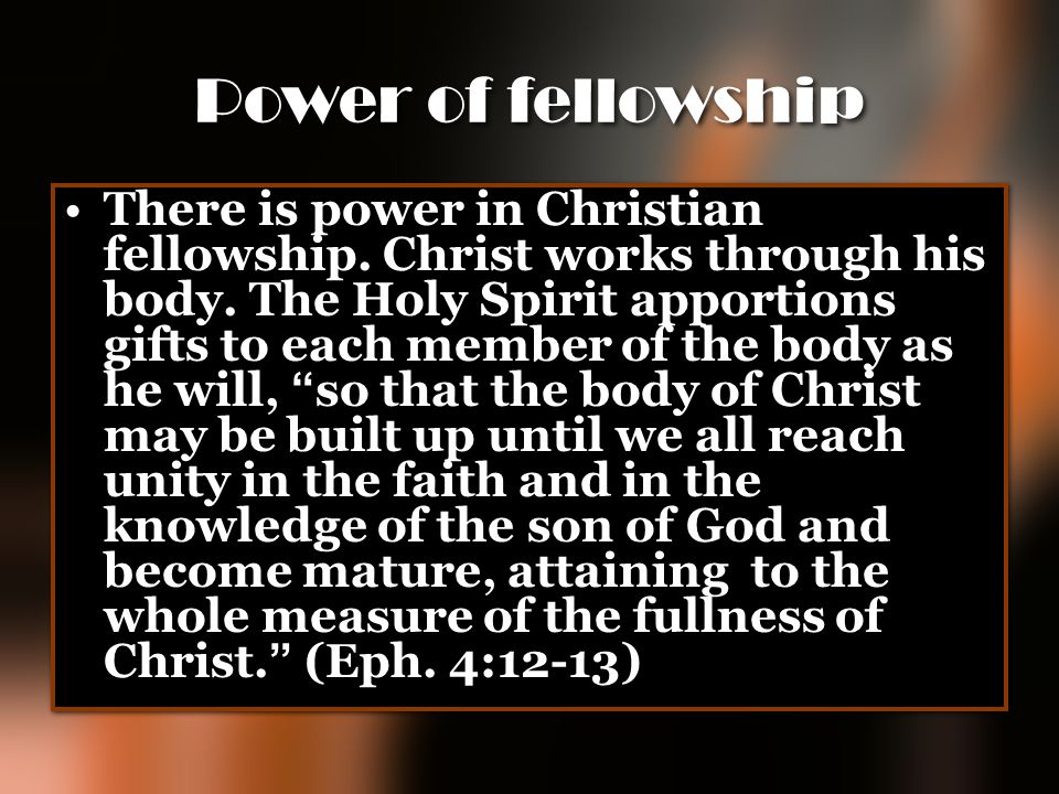 Power of fellowship