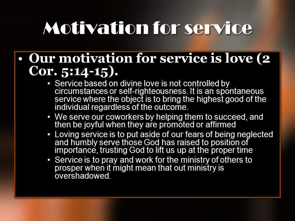 Motivation for service