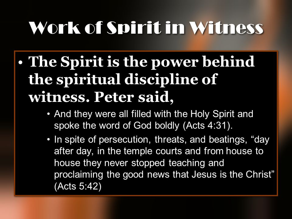 Work of Spirit in Witness