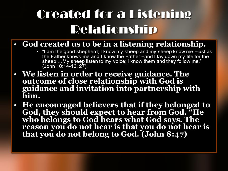 Created for a Listening Relationship