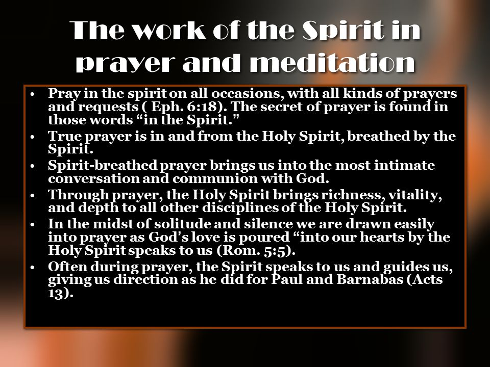 The work of the Spirit in prayer and meditation