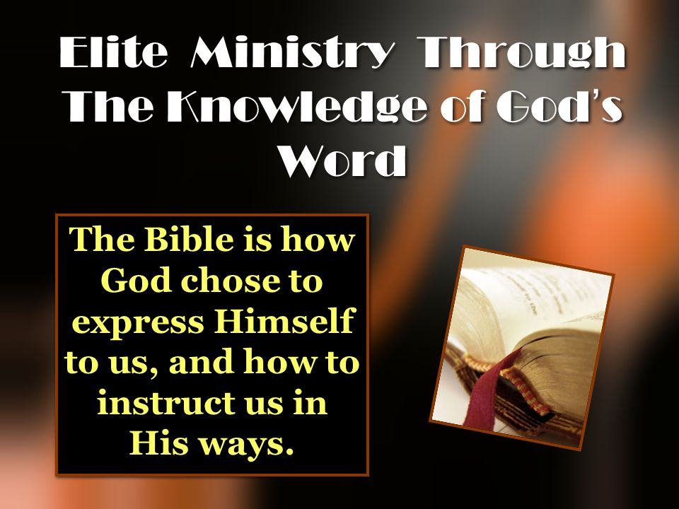 Elite Ministry Through The Knowledge of God's Word