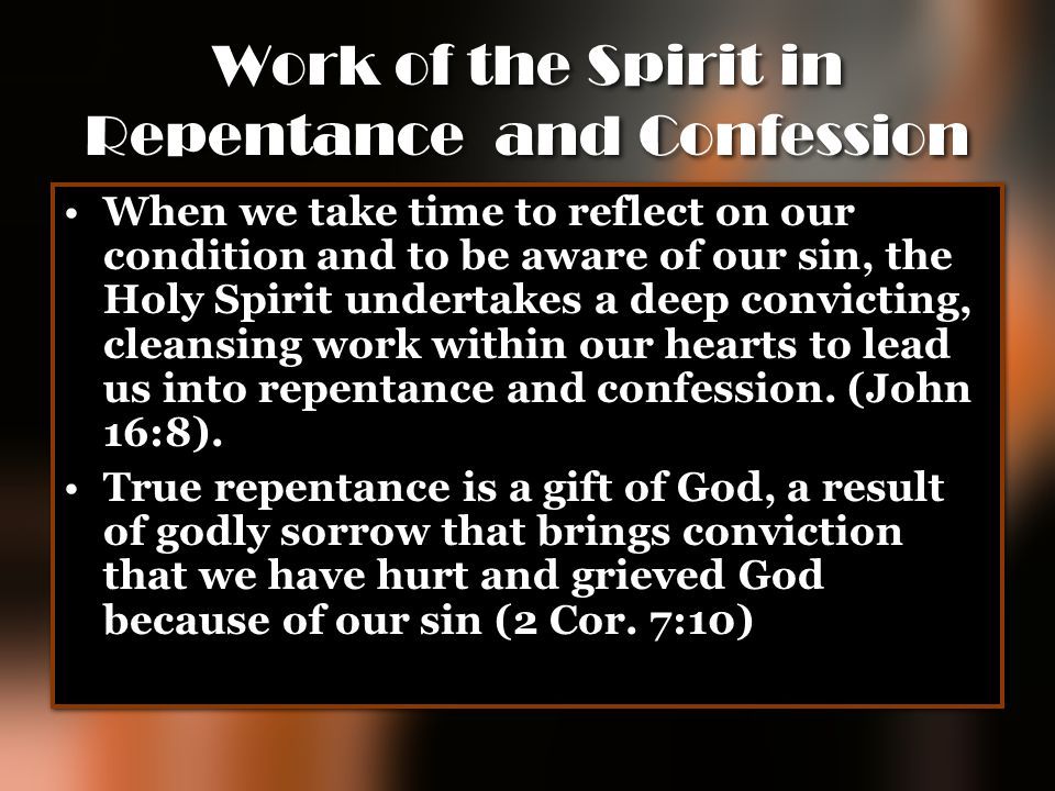 Work of the Spirit in Repentance and Confession
