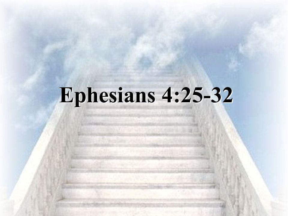 Ephesians 4:25-32