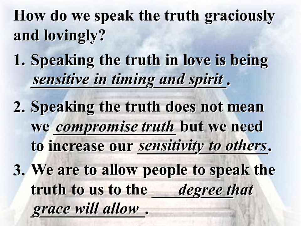 How do we speak the truth graciously and lovingly