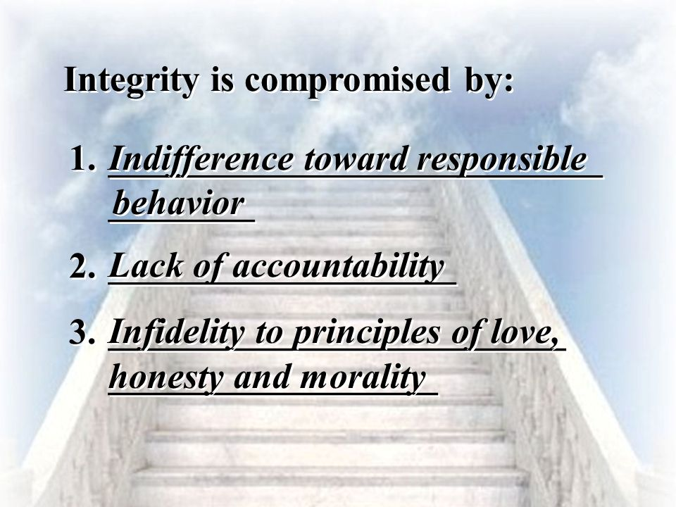Integrity is compromised by: