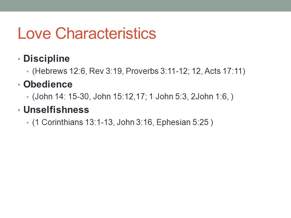 Love Characteristics Discipline Obedience Unselfishness