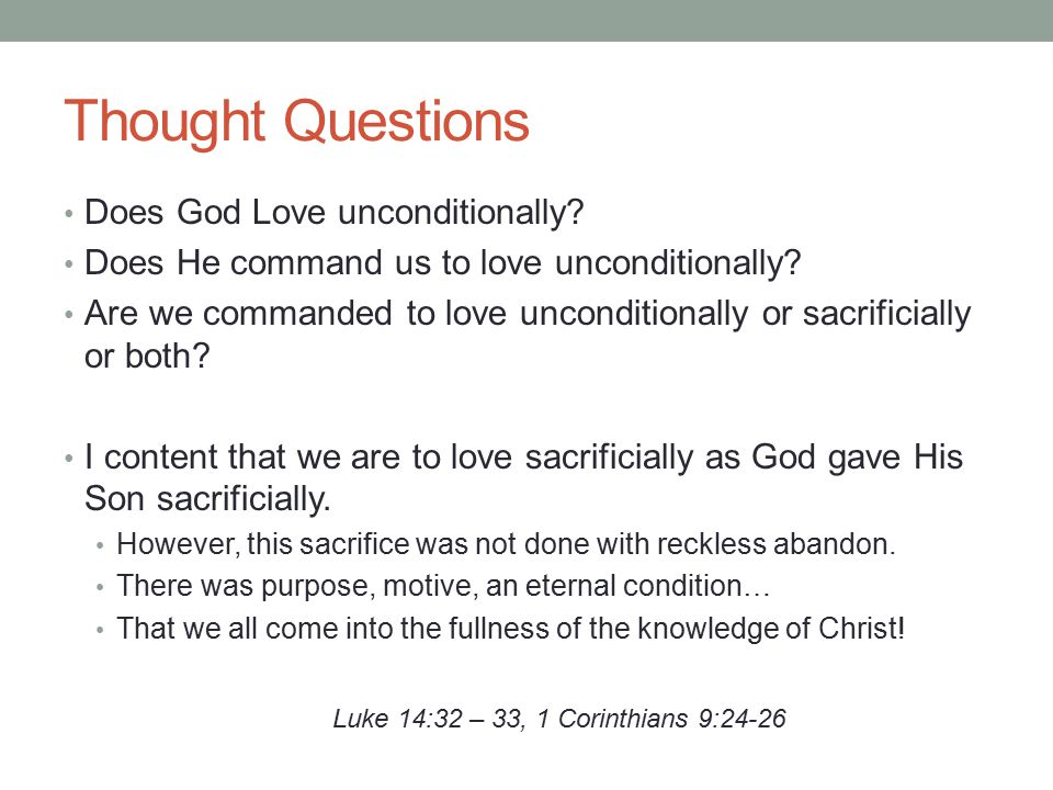 Thought Questions Does God Love unconditionally