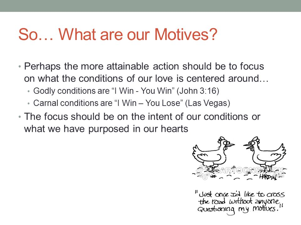 So… What are our Motives