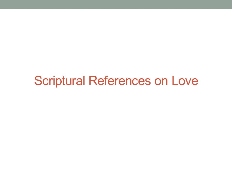 Scriptural References on Love
