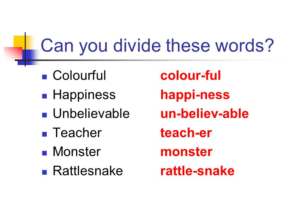 Can you divide these words