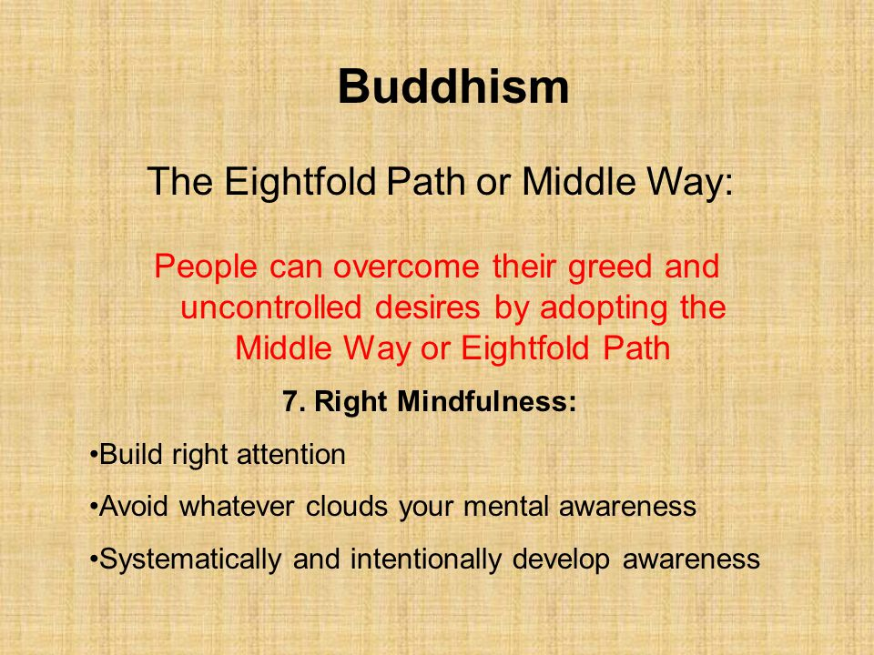 The Eightfold Path or Middle Way: