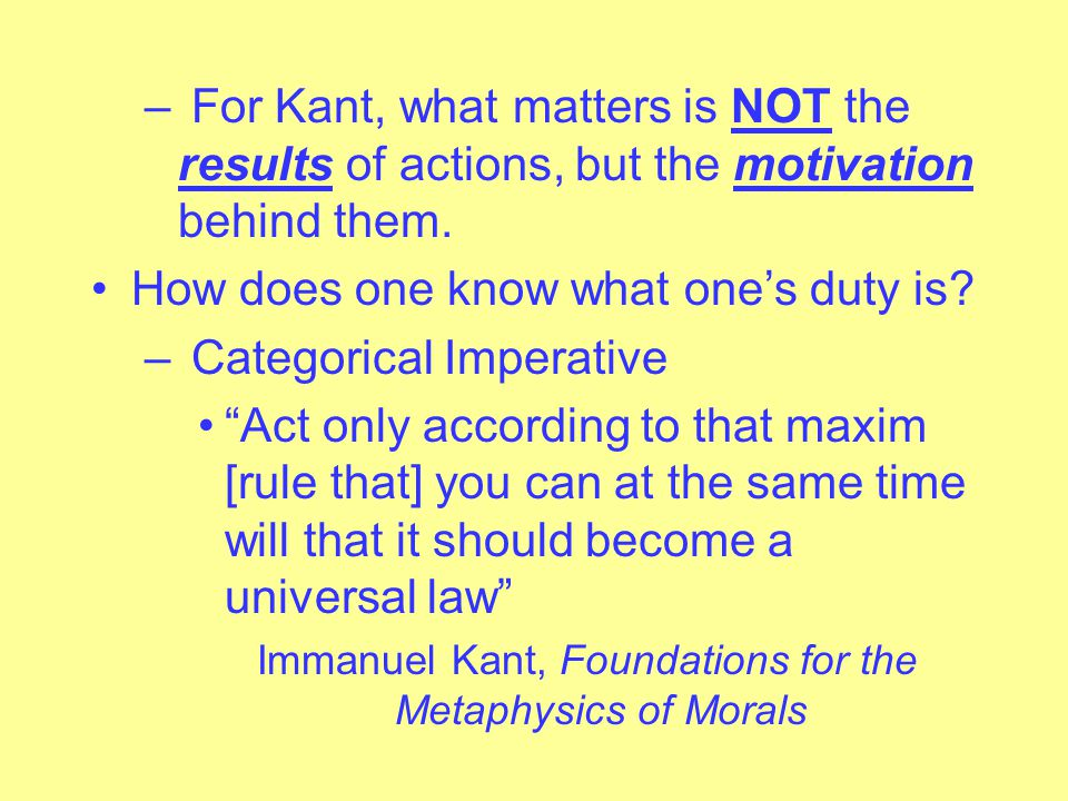 Immanuel Kant, Foundations for the Metaphysics of Morals
