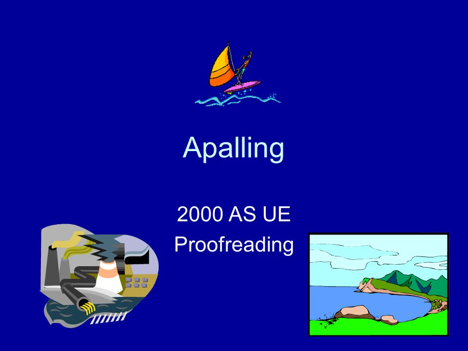 Apalling 2000 AS UE Proofreading