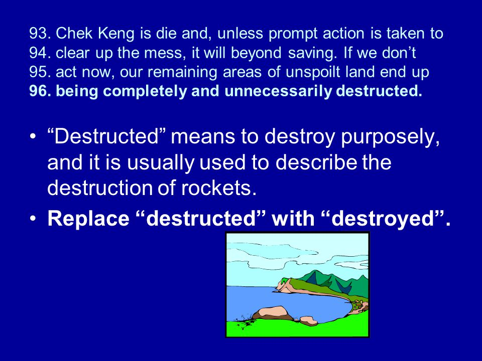 Replace destructed with destroyed .