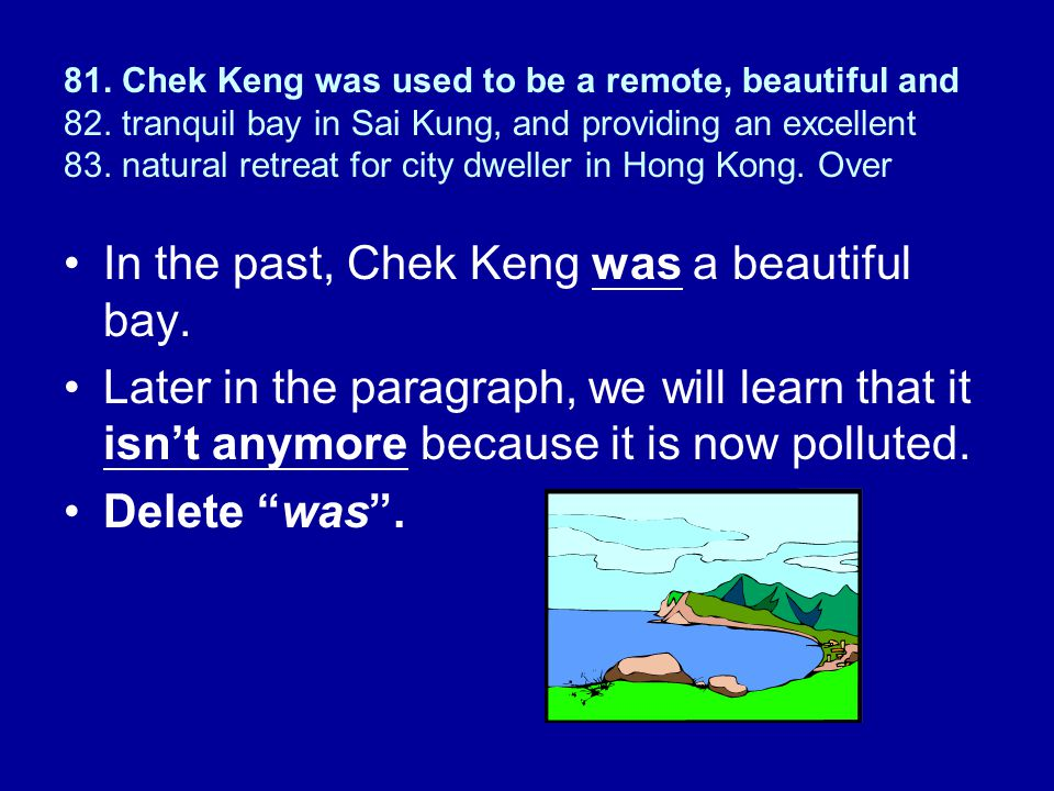 In the past, Chek Keng was a beautiful bay.
