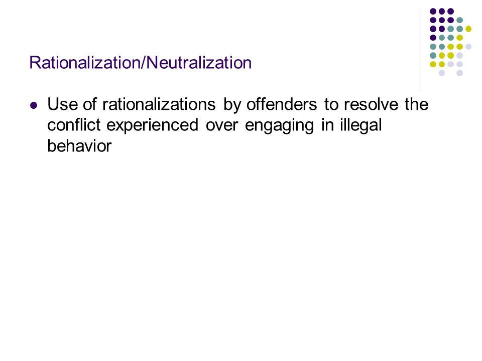 Rationalization/Neutralization