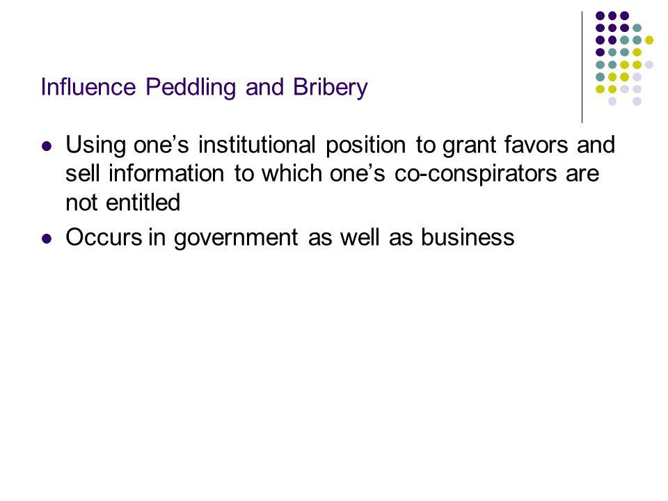Influence Peddling and Bribery