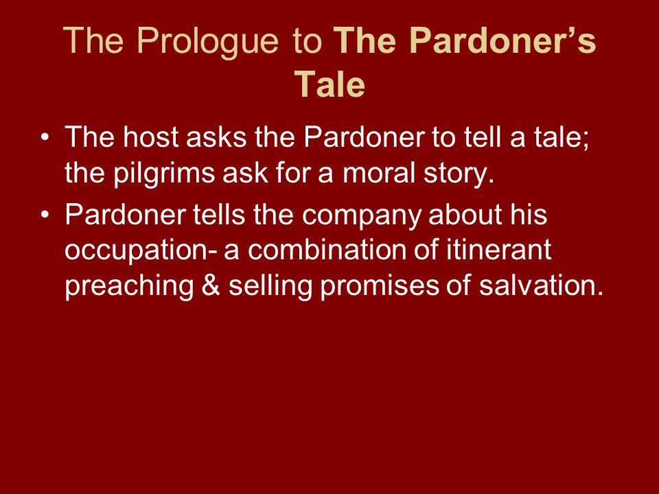 The Prologue to The Pardoner's Tale