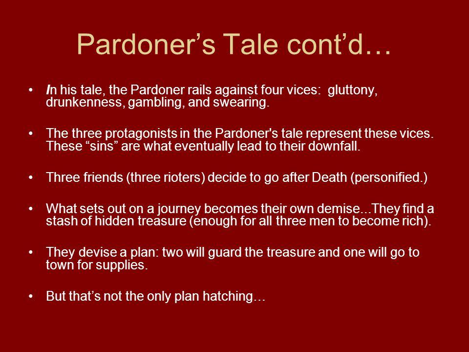 Pardoner's Tale cont'd…