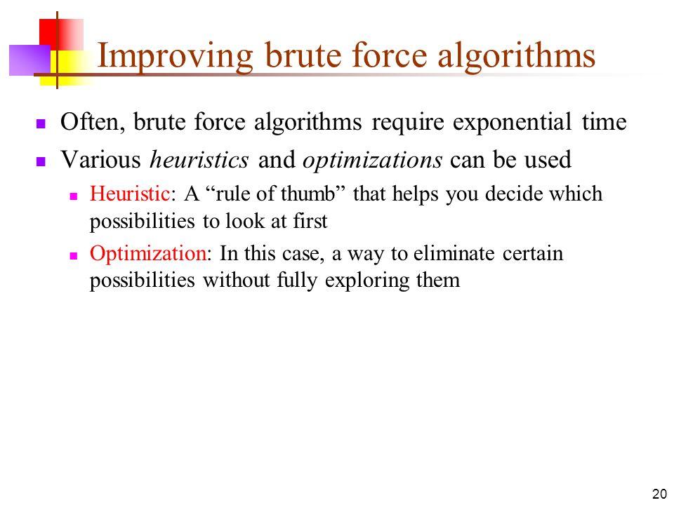 Improving brute force algorithms