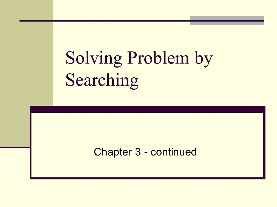 Solving Problem by Searching