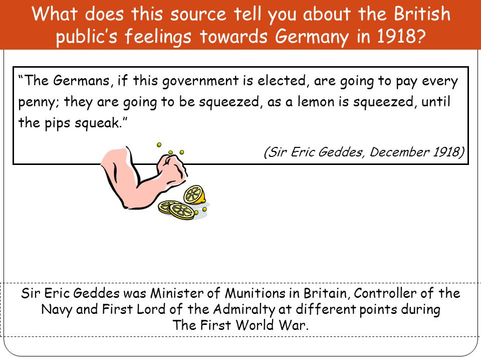 What does this source tell you about the British public's feelings towards Germany in 1918