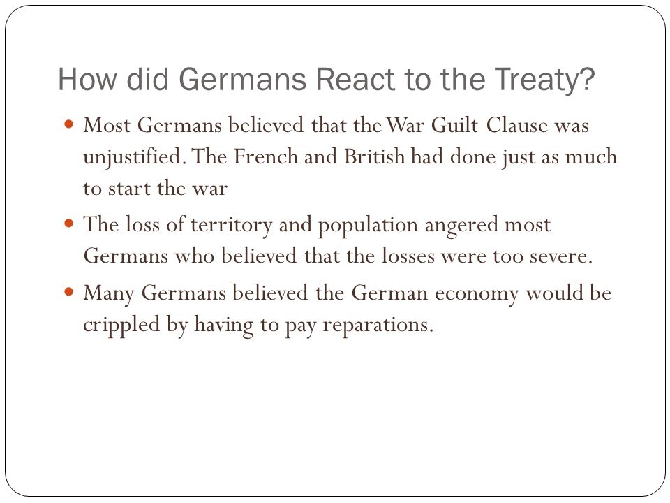 How did Germans React to the Treaty