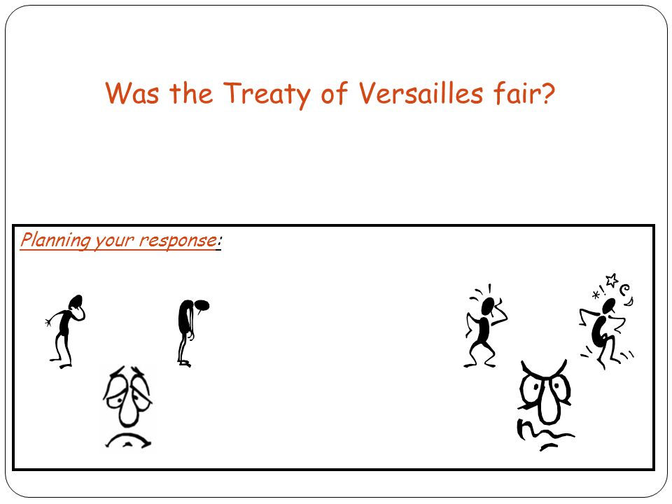 Was the Treaty of Versailles fair