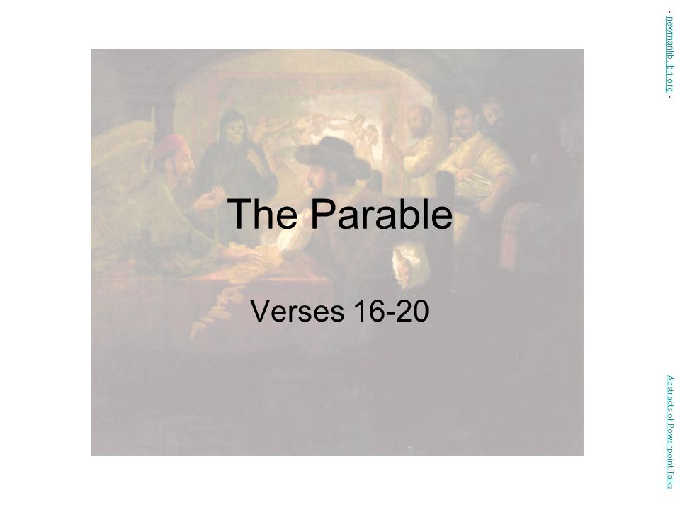 The Parable Verses 16-20 - newmanlib.ibri.org -