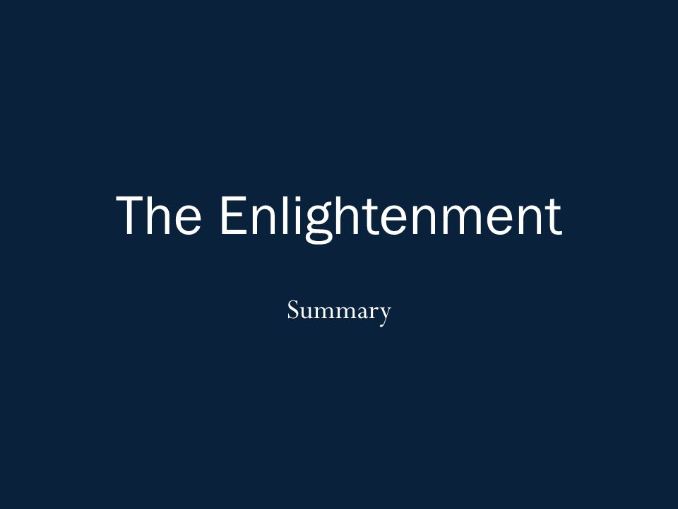 The Enlightenment Summary