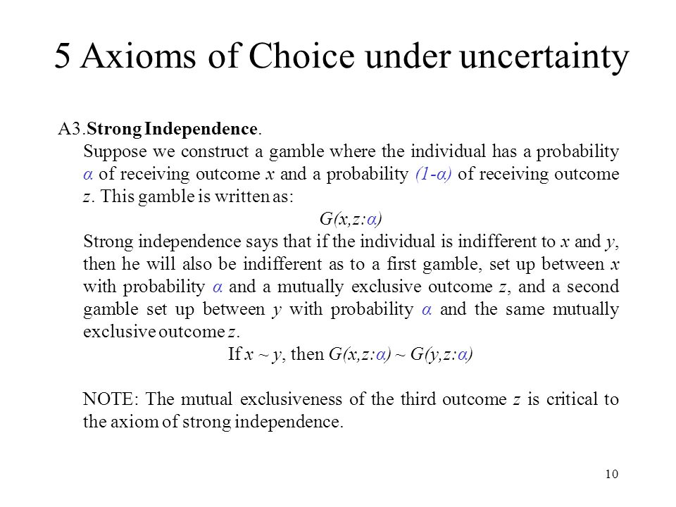 5 Axioms of Choice under uncertainty
