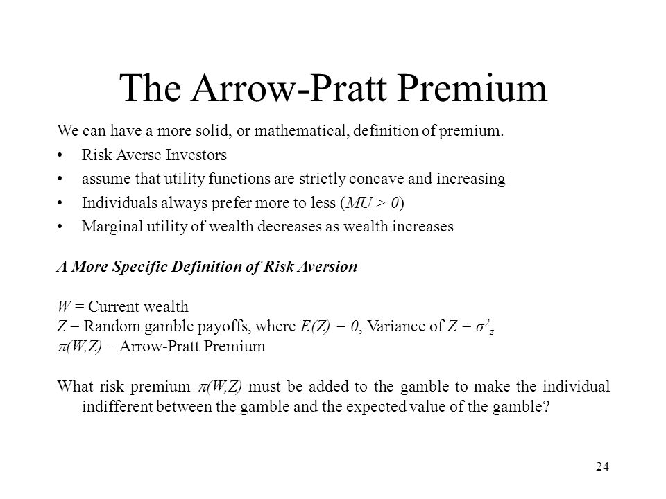The Arrow-Pratt Premium