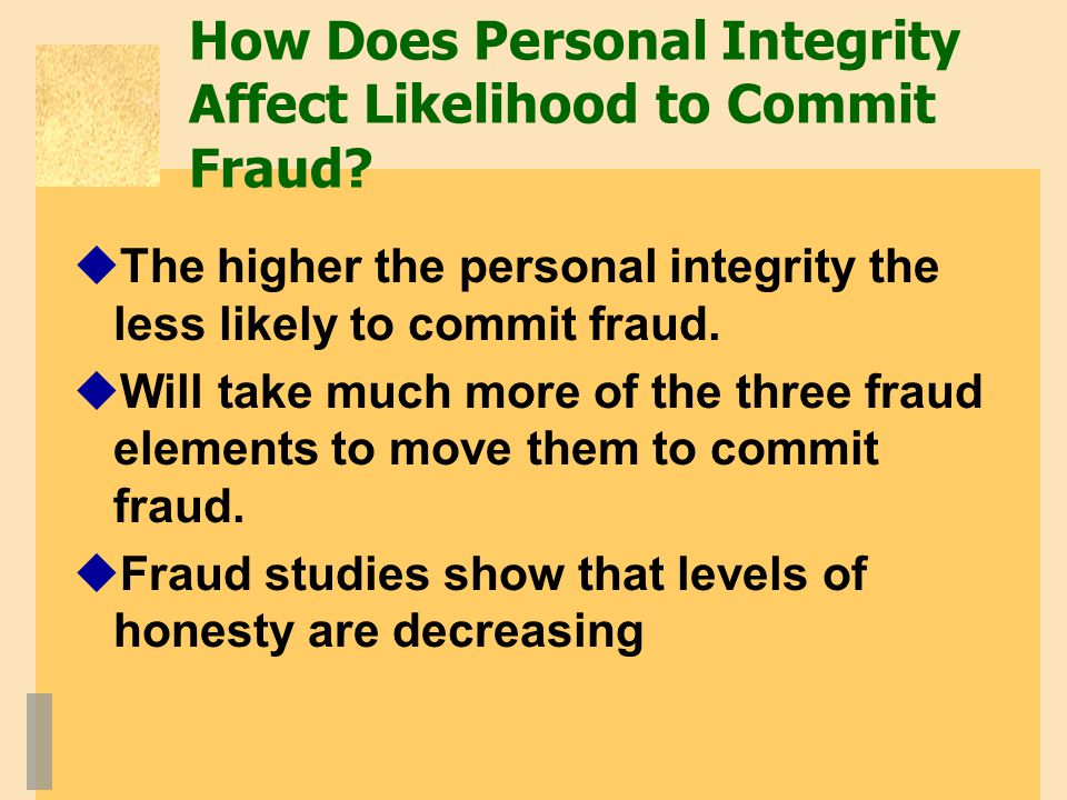 How Does Personal Integrity Affect Likelihood to Commit Fraud