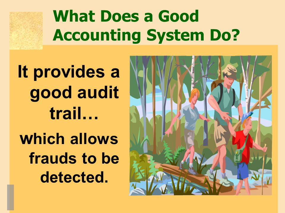 What Does a Good Accounting System Do
